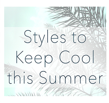 styles-to-keep-cool-this-summer